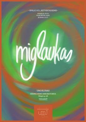 Miglaukas UMI plakatas - autorius Robertas Nevecka