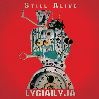 "Lygiailyja ""Still Alive"" viršelis - foto: grupės archyvas"